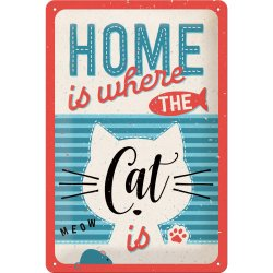 Home is where the cat is skylt 20x30cm